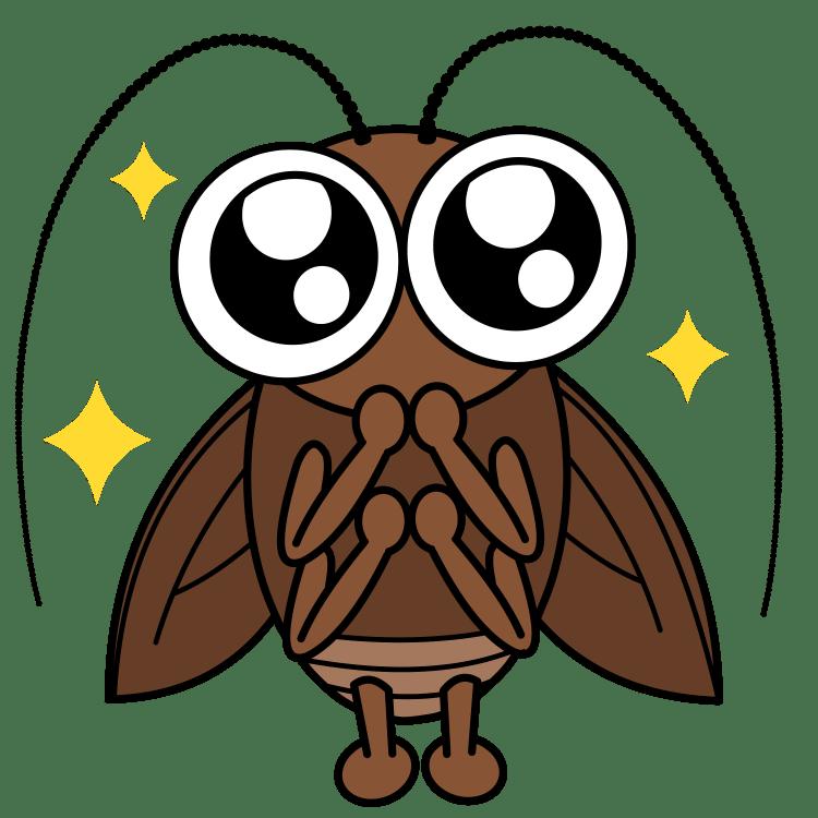 目を輝かせるゴキブリ